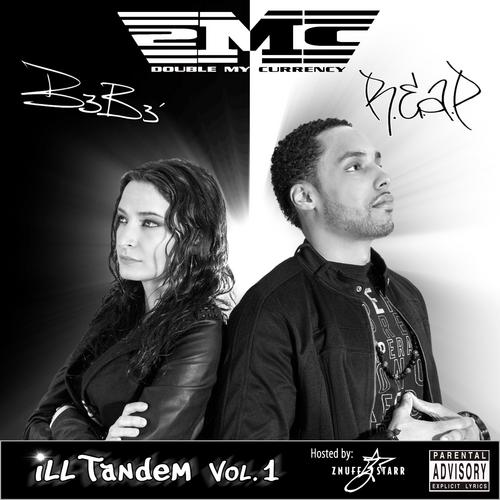 Ill Tandem by R.e.a.P & B3B3′