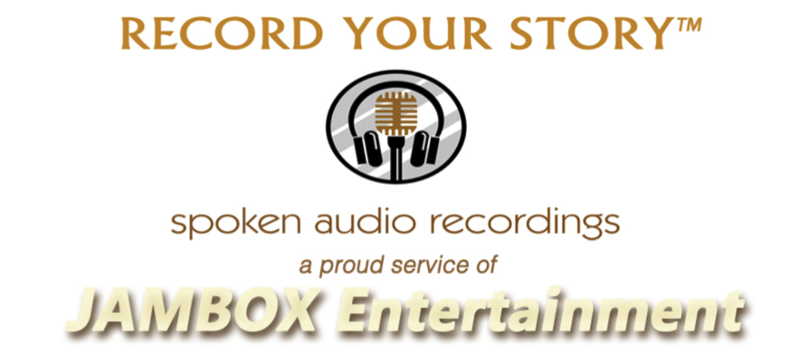 INTRODUCING: RECORD YOUR STORY™ –  A New Service At JAMBOX Entertainment Studios